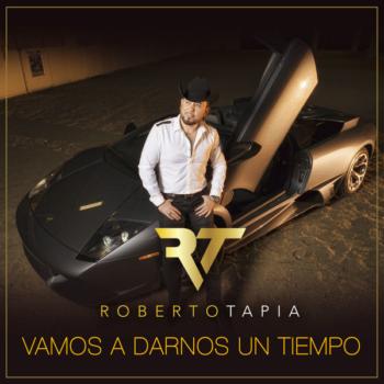 Roberto Tapia te dice 'Vamos a darnos un tiempo'
